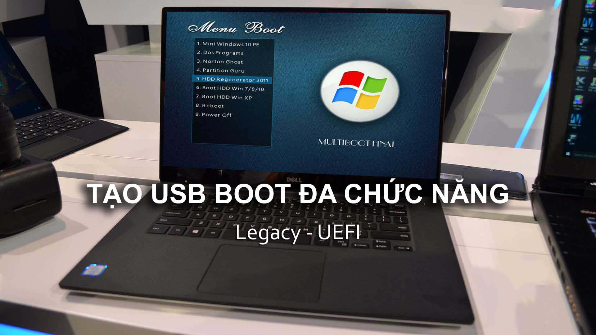 Hướng dẫn tạo USB boot cứu hộ với nhiều công cụ và chức năng hữu ích