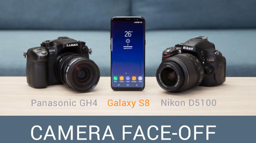 So sánh camera Galaxy S8 vs hai máy ảnh Panasonic GH4 và Nikon D5100