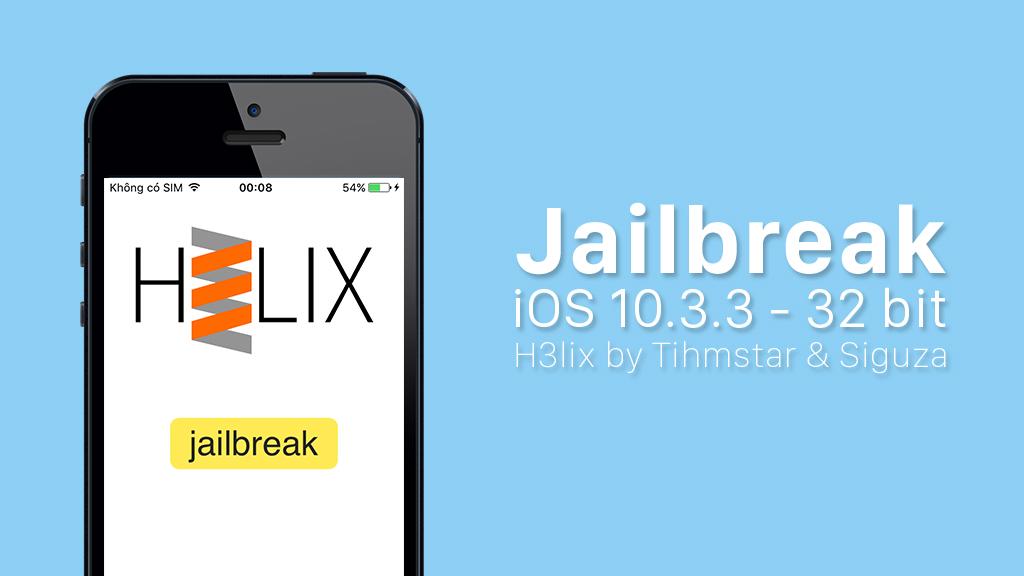 Tihmstar và Siguza phát hành công cụ Jailbreak iOS 10 - 10.3.3 dành cho thiết bị 32 bit