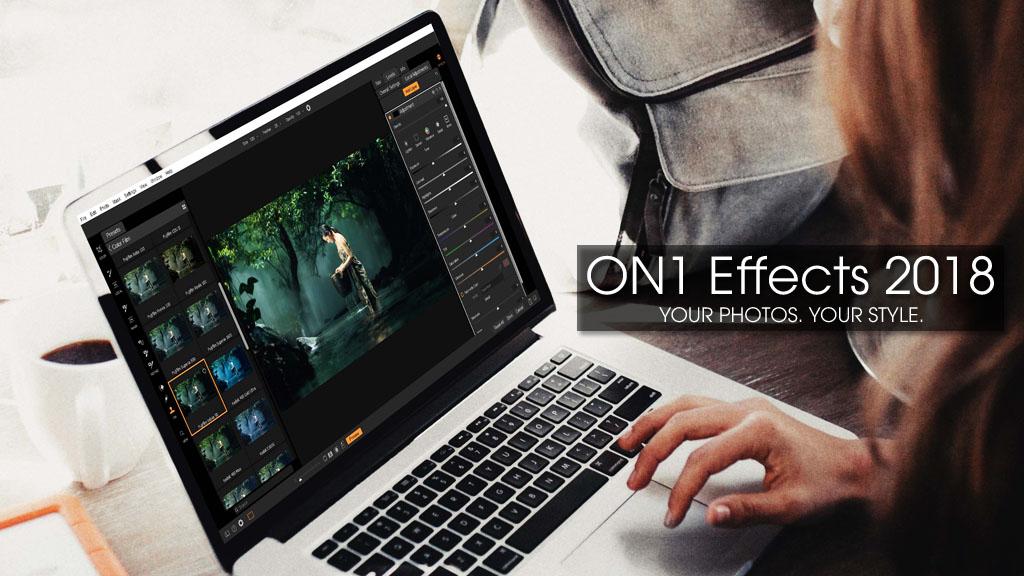 Nhanh tay nhận miễn phí trọn đời phần mềm chỉnh sửa ảnh On1 Effects 2018 trị giá 59.99 USD