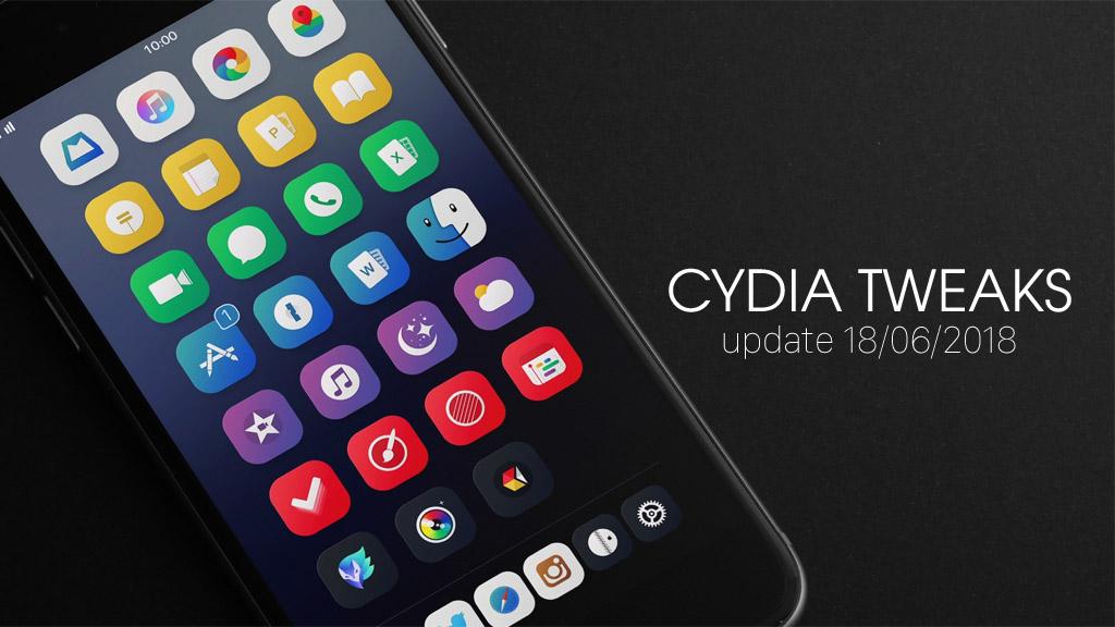[18/06/2018] Tổng hợp một số tweak mới phát hành dành cho thiết bị iOS đã jailbreak