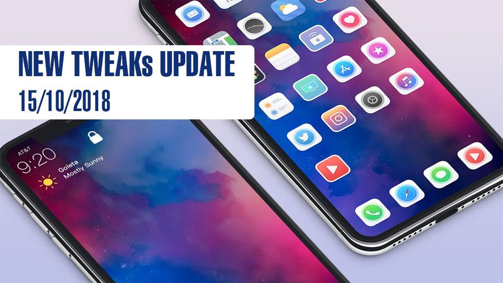 [15/10/2018] Tổng hợp một số tweak mới phát hành trong thời gian gần đây, dành cho thiết bị iOS đã jailbreak