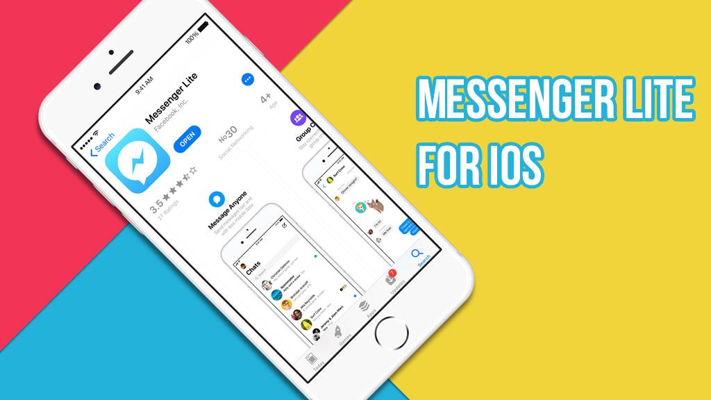Facebook chính thức phát hành phiên bản Messenger Lite cho người dùng iOS trên toàn cầu