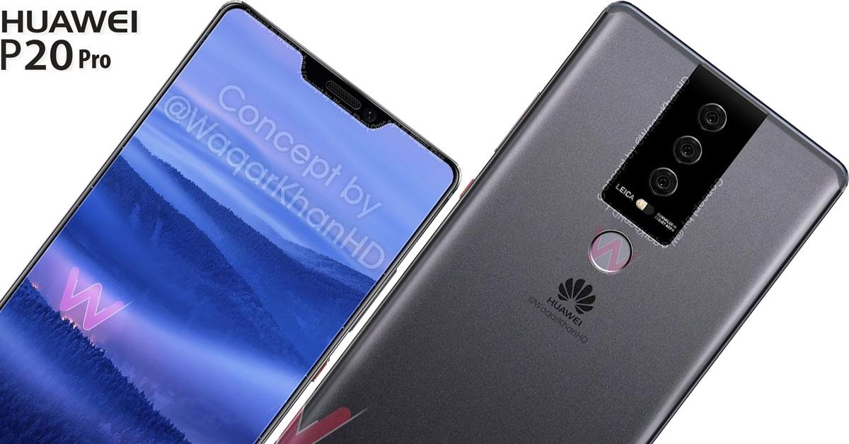 Rò rỉ hình ảnh Huawei P20 Pro: Mặt trước có tai thỏ giống iPhone X, cùng hệ thống 3 camera sau