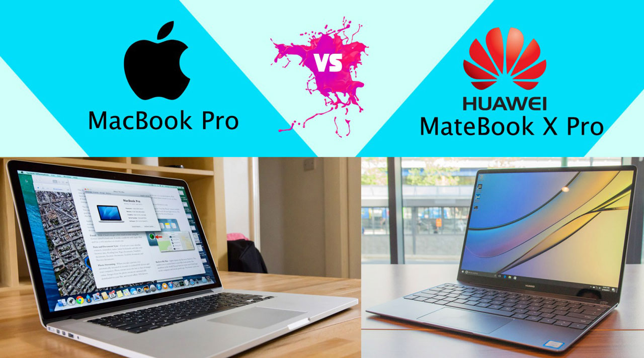 So sánh: Huawei MateBook X Pro đối đầu Apple MacBook Pro