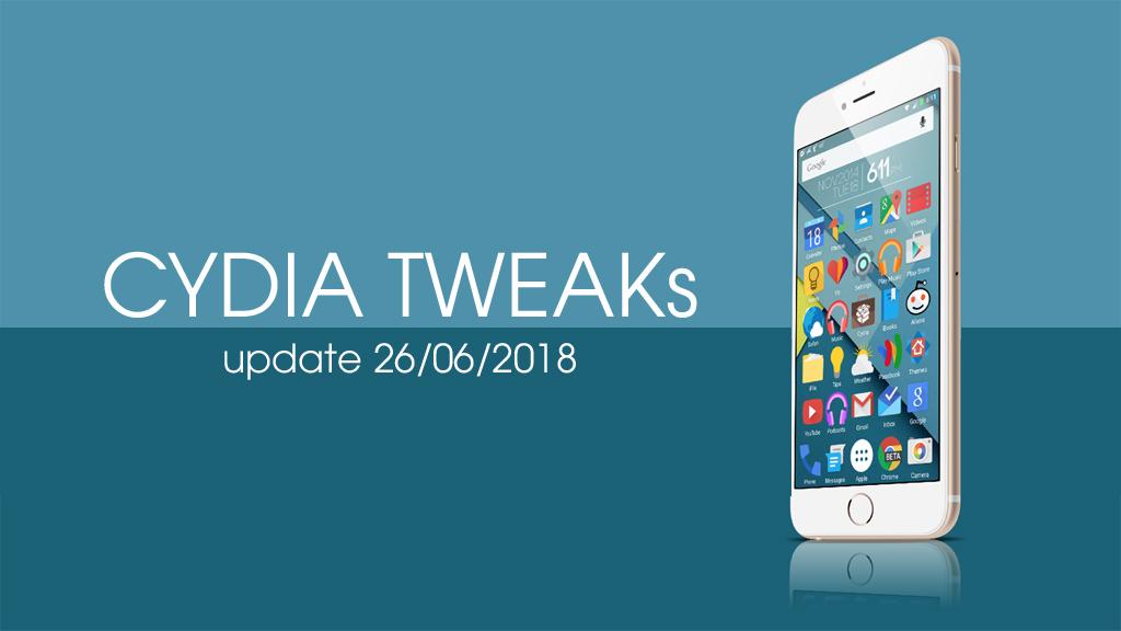 [26/06/2018] Tổng hợp một số tweak mới phát hành dành cho thiết bị iOS đã jailbreak