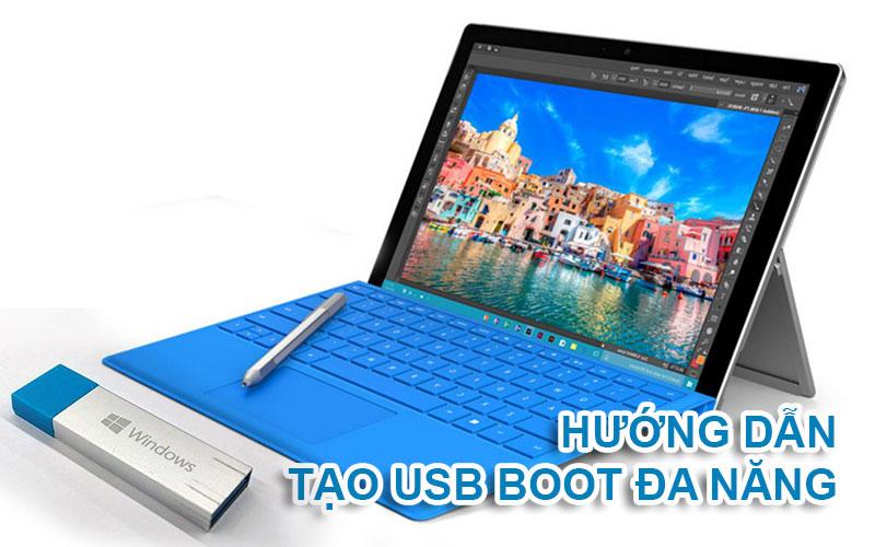 Hướng dẫn tạo USB Boot đa năng đơn giản trên Windows 10