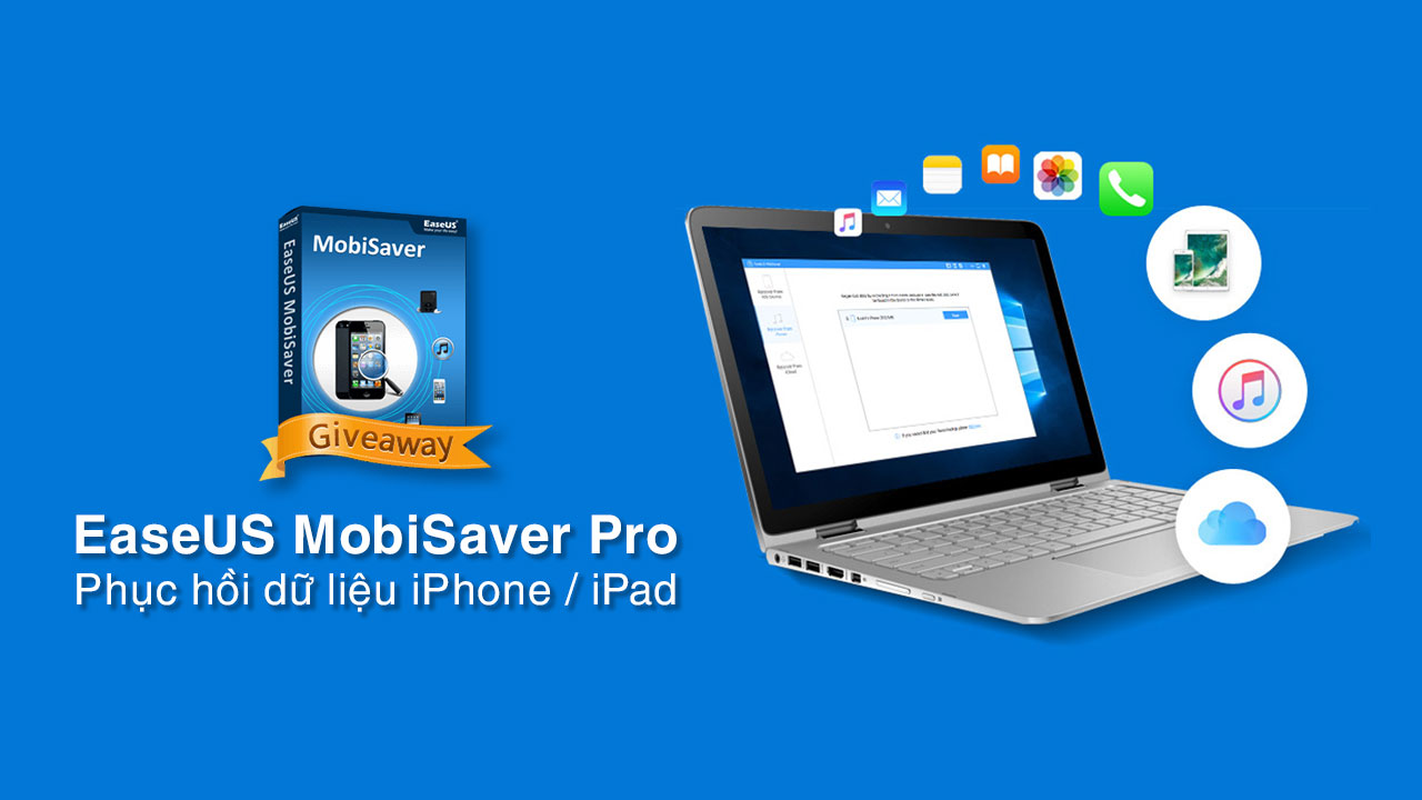 EaseUS MobiSaver Pro: Phần mềm phục hồi dữ liệu iPhone, iPad trị giá 69USD, đang miễn phí bản quyền trong thời gian ngắn