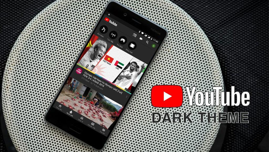 YouTube cập nhật Dark Theme cho tất cả người dùng Android - Và đây là cách bật