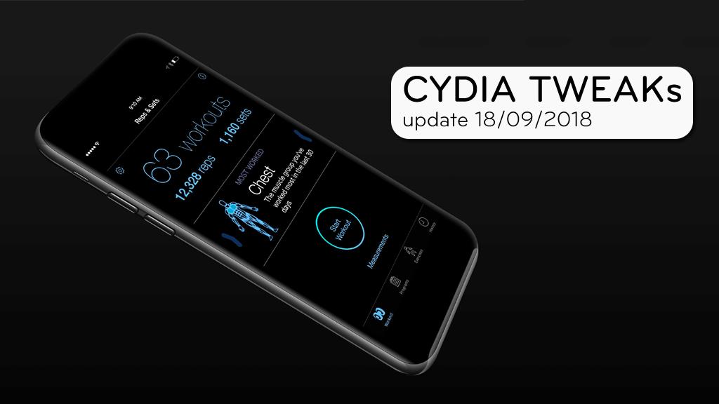 [18/09/2018] Tổng hợp một số Tweak mới phát hành trong thời gian gần đây, dành cho thiết bị iOS đã jailbreak