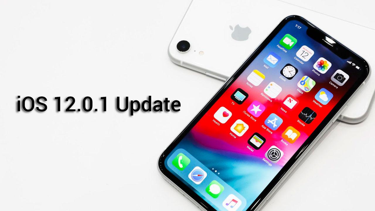 Apple phát hành iOS 12.0.1 bản chính thức, sửa lỗi Bluetooth và bắt sóng Wi-Fi yếu