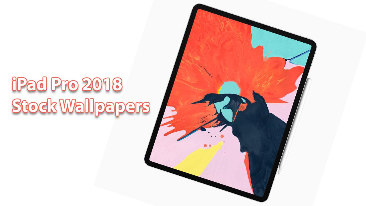 Chia sẻ bộ ảnh nền mặc định trên iPad Pro 2018, mời anh em tải về