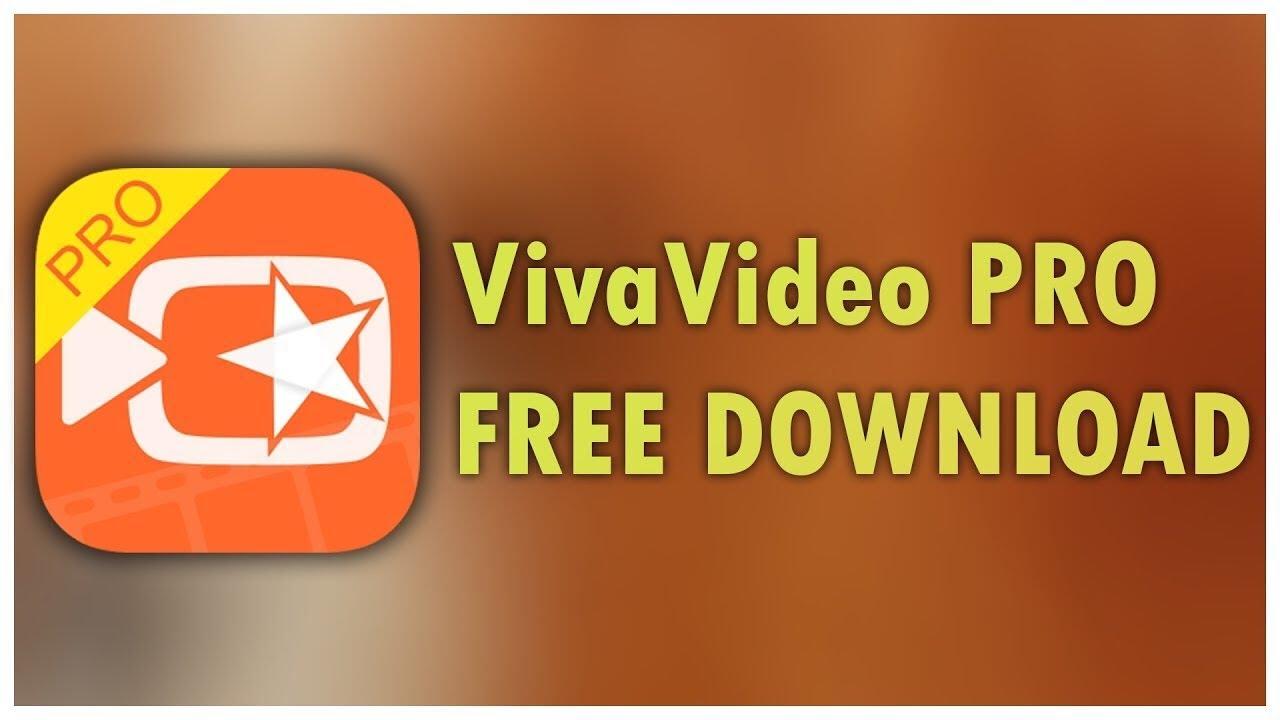 Chia sẻ và hướng dẫn cài đặt miễn phí VivaVideo Pro: Ứng dụng chỉnh sửa video mạnh mẽ trên iOS và Android