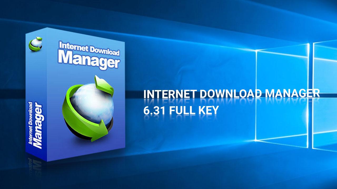 Chia sẻ file cài đặt và bản portable phần mềm Internet Download Manager 6.31 Build 9 Full Key