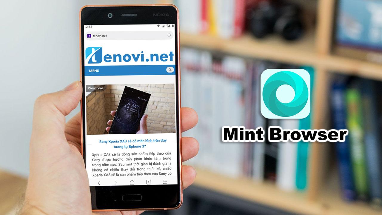 Xiaomi ra mắt trình duyệt Mint Browser dung lượng nhẹ chỉ 10MB, rất thich hợp cho máy cấu hình thấp
