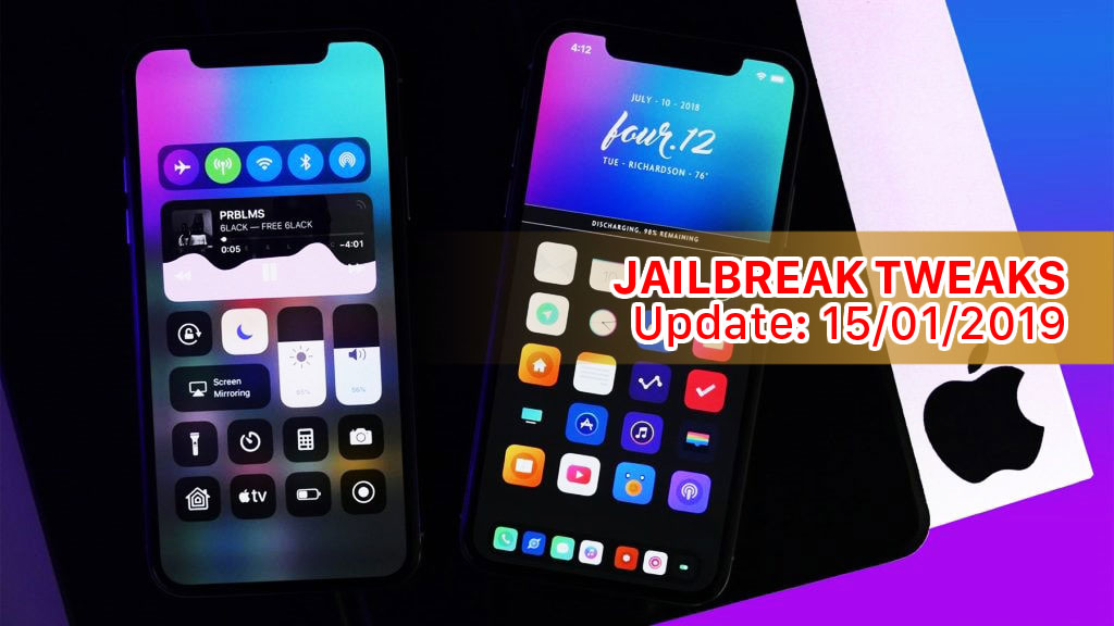 [15/01/2019] Tổng hợp một số tweak mới phát hành trong thời gian gần đây, dành cho thiết bị iOS đã jailbreak
