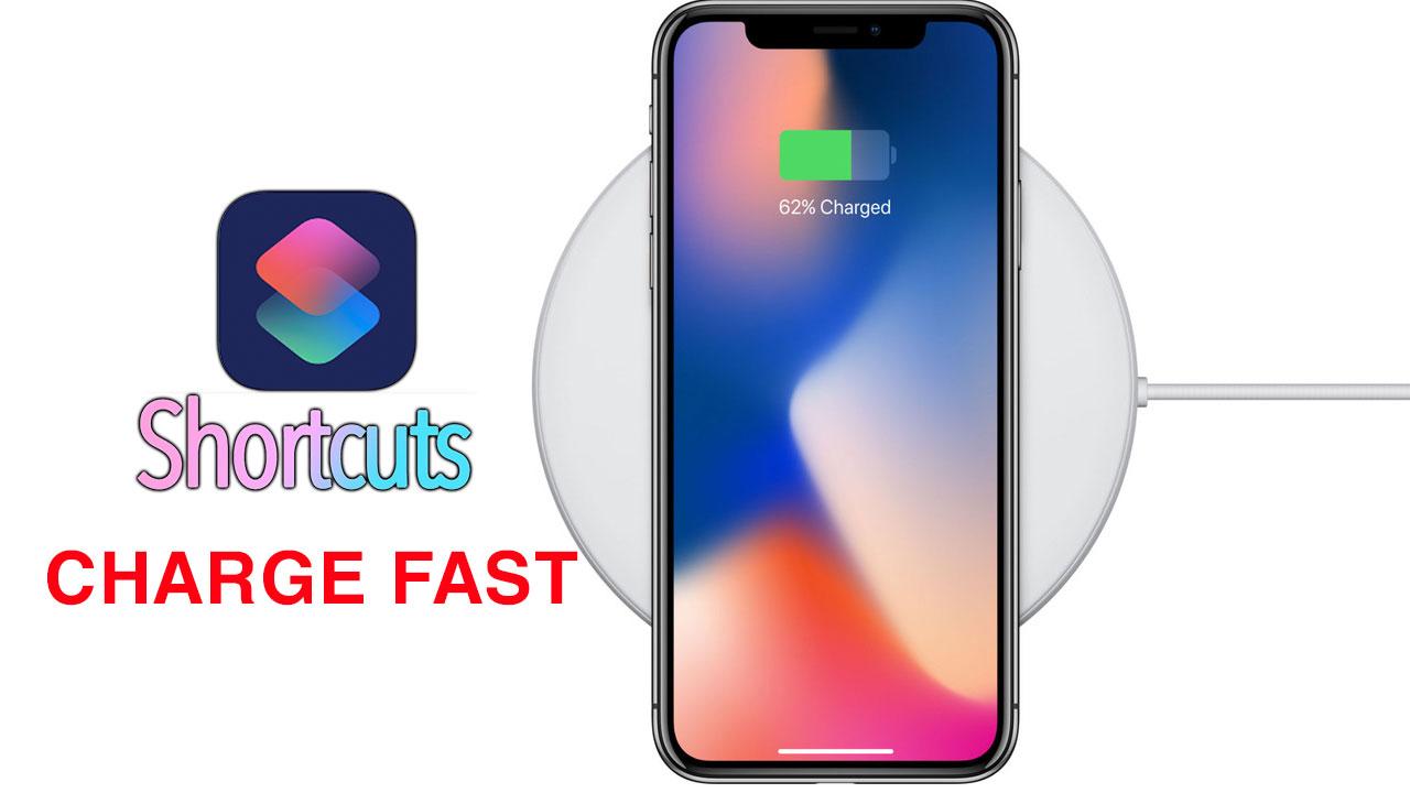 Hướng dẫn sử dụng Charge Fast bằng Siri Shotcuts, giúp sạc nhanh iPhone khi cần thiết mà không cần phụ kiện hỗ trợ