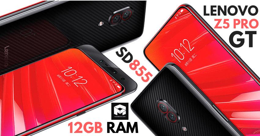 Lenovo Z5 Pro GT smartphone đầu tiên sở hữu Snapdragon 855 đầu tiên được bán ra thị trường, với mức giá chỉ 386 USD