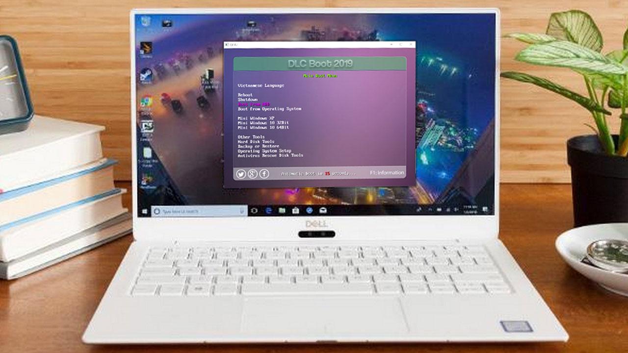 Hướng dẫn tạo USB Boot để cứu hộ máy tính với DLC 2019, hỗ trợ 2 chuẩn UEFI và LEGACY