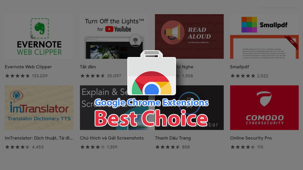 Tổng hợp 35 tiện ích mở rộng tốt nhất dành cho Google Chrome mà bạn không nên bỏ qua