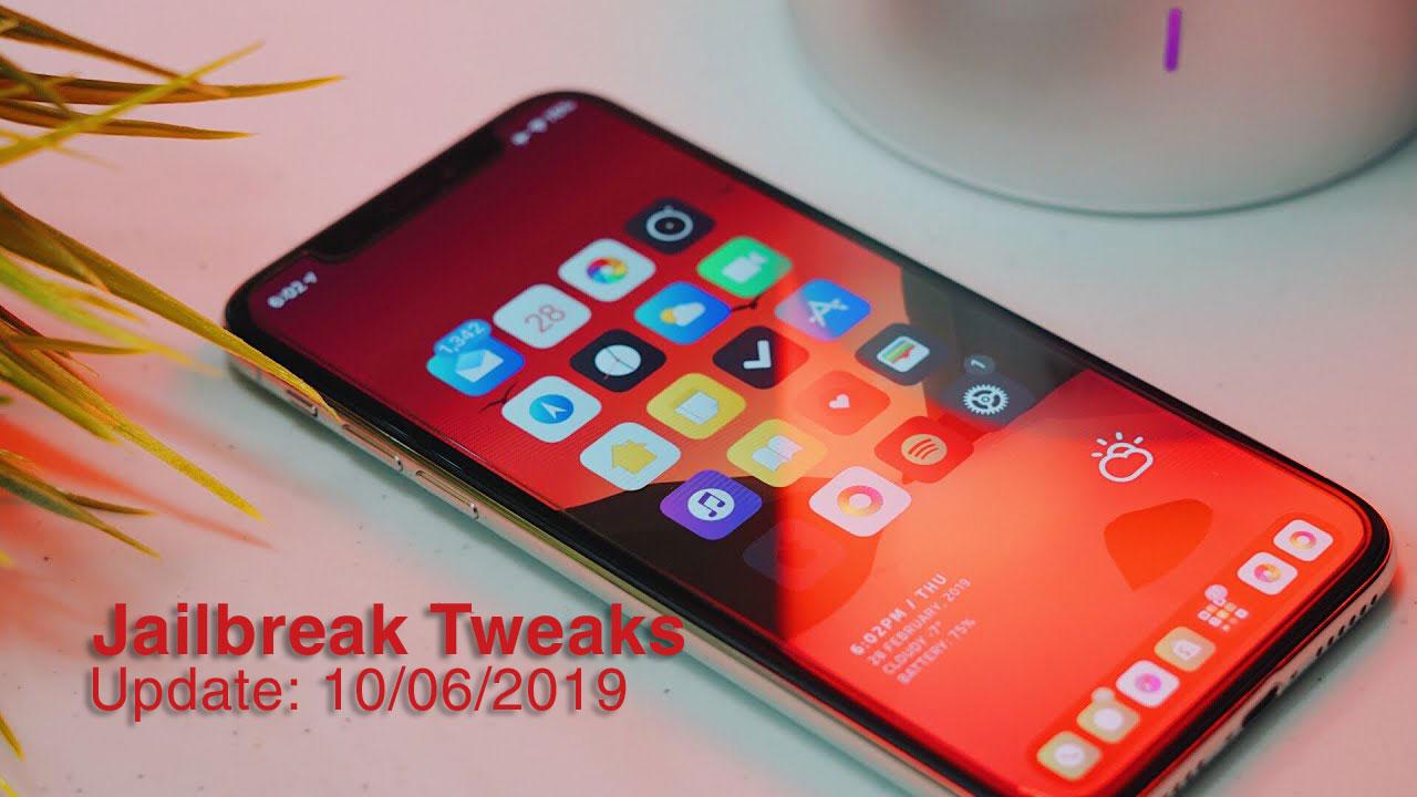 [10/06/2019] Tổng hợp danh sách các tweak nổi bật mới được phát hành dành cho thiết bị iOS đã jailbreak