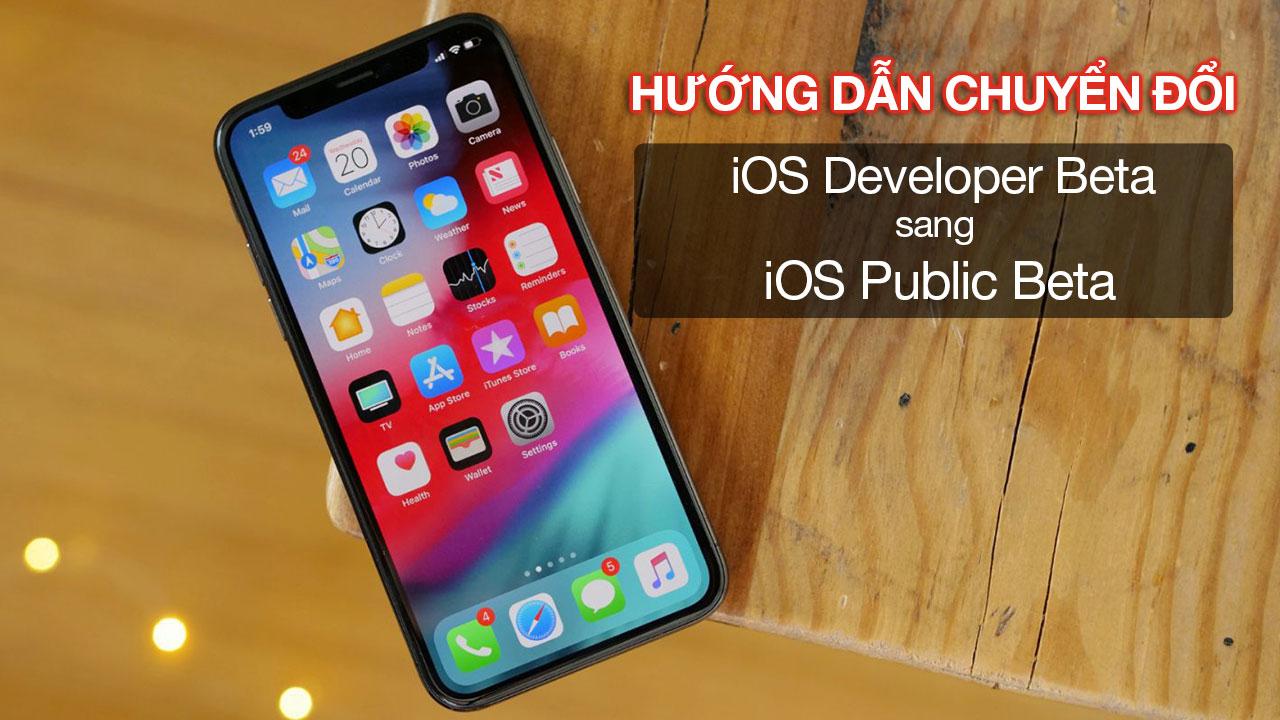 Hướng dẫn chuyển phiên bản thử nghiệm từ iOS Developer beta sang Public beta