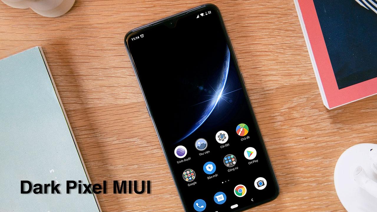 Chia sẻ và hướng dẫn cài đặt Theme Dark Pixel MIUI cực đẹp trên các thiết bị Xiaomi