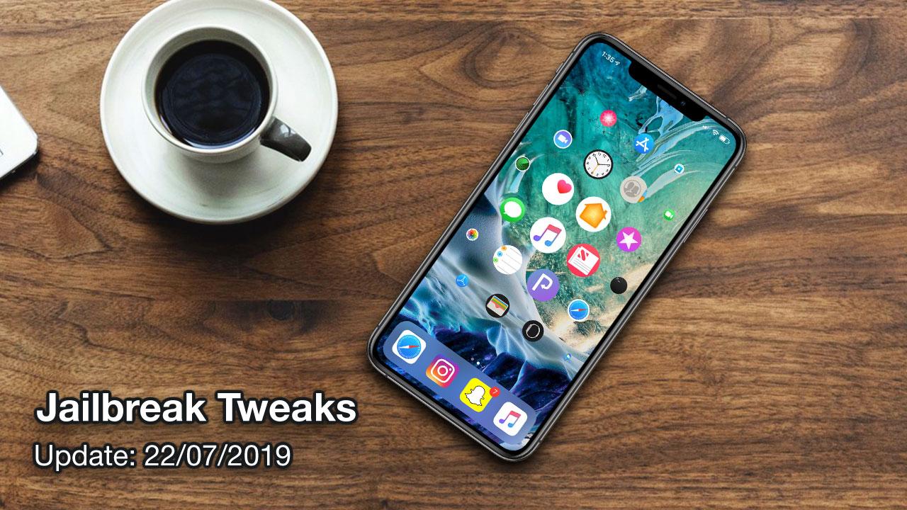 [22/07/2019] Tổng hợp danh sách các tweak nổi bật mới được phát hành dành cho thiết bị iOS đã jailbreak