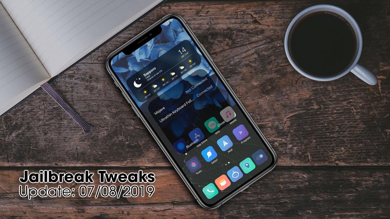 [07/08/2019] Tổng hợp danh sách các tweak nổi bật mới được phát hành dành cho thiết bị iOS đã jailbreak