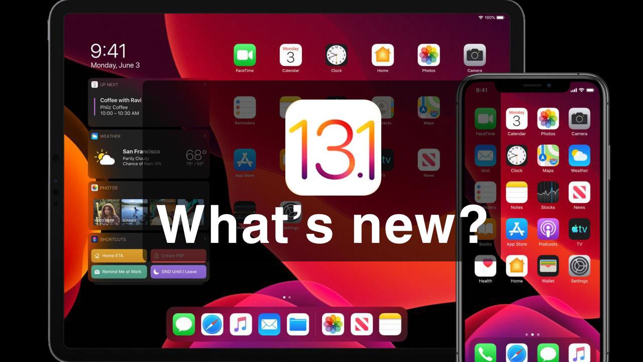 Tổng hợp một số thay đổi đáng chú ý trên phiên bản iOS 13.1 / iPadOS 13.1 beta 1