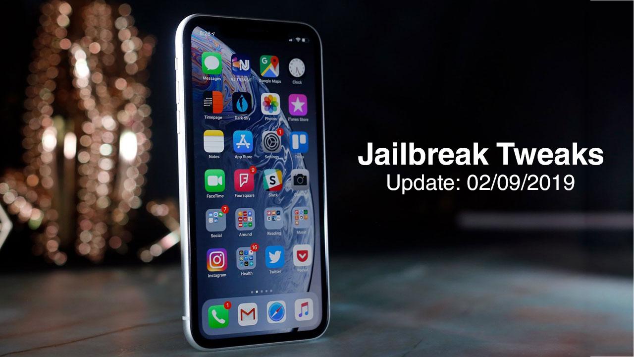 [02/09/2019] Tổng hợp danh sách các tweak nổi bật mới được phát hành dành cho thiết bị iOS đã jailbreak