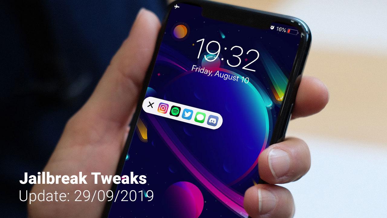 [29/09/2019] Tổng hợp danh sách các tweak nổi bật mới được phát hành dành cho thiết bị iOS đã jailbreak