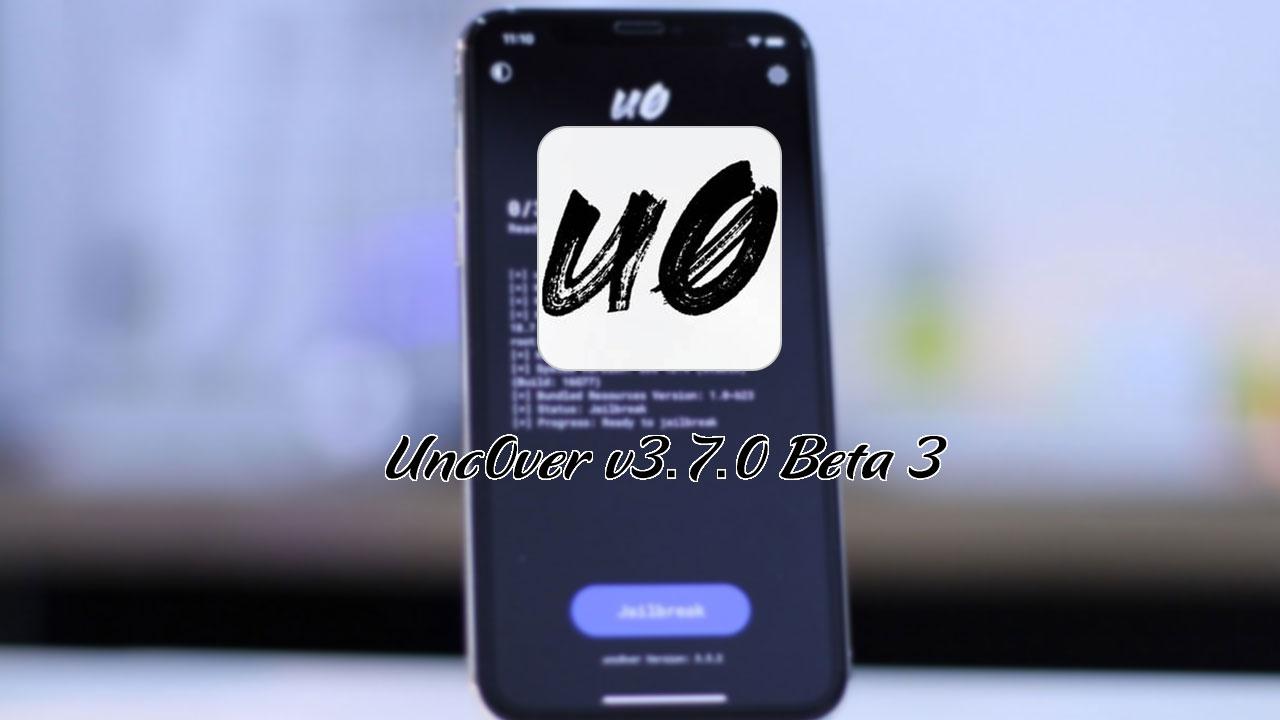 Unc0ver cập nhật v3.7.0 beta 3, sửa lỗi GPS, App Store, Face ID và Camera