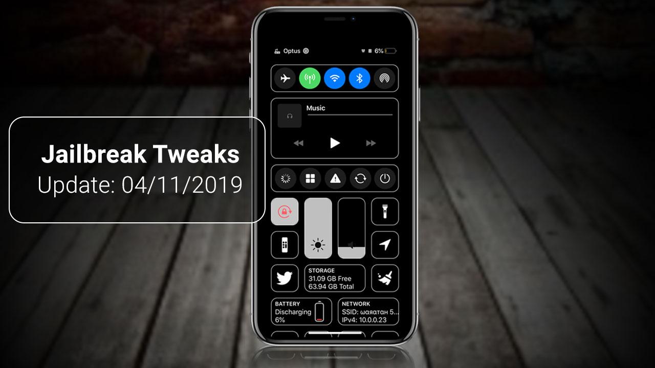 [04/11/2019 Tổng hợp danh sách các tweak nổi bật mới được phát hành dành cho thiết bị iOS đã jailbreak