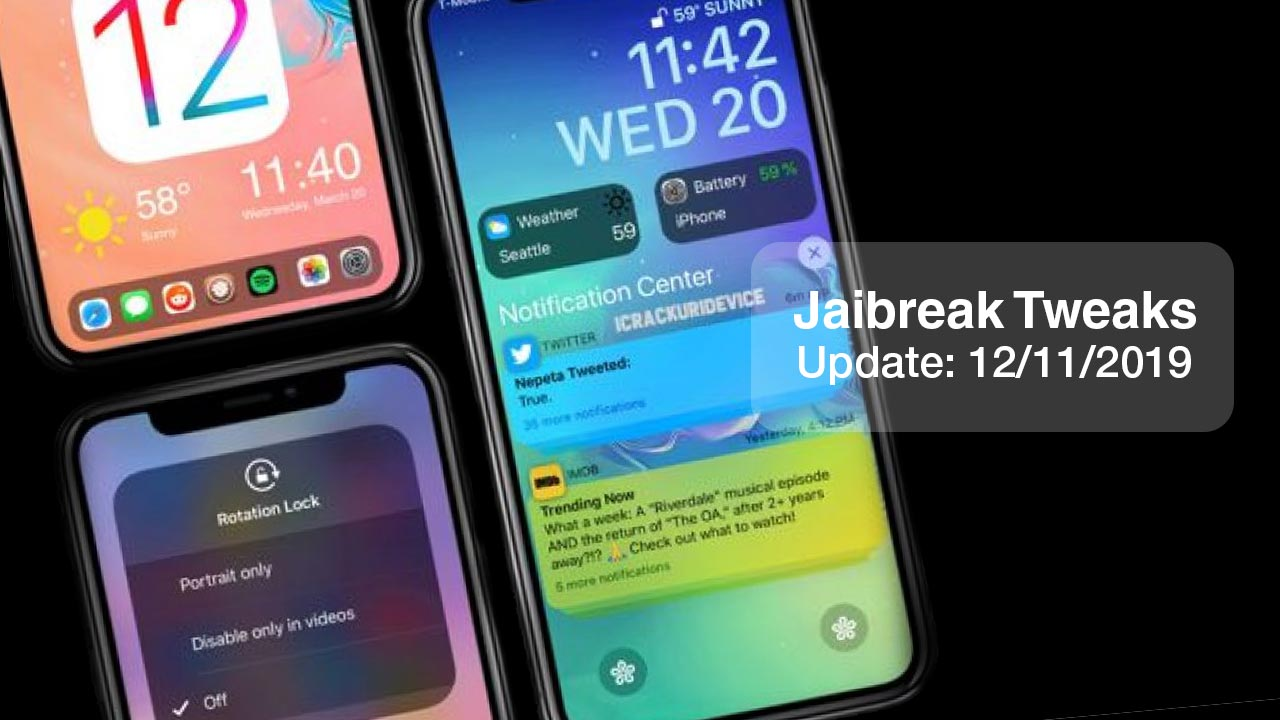 [12/11/2019] Tổng hợp danh sách các tweak nổi bật mới được phát hành dành cho thiết bị iOS đã jailbreak