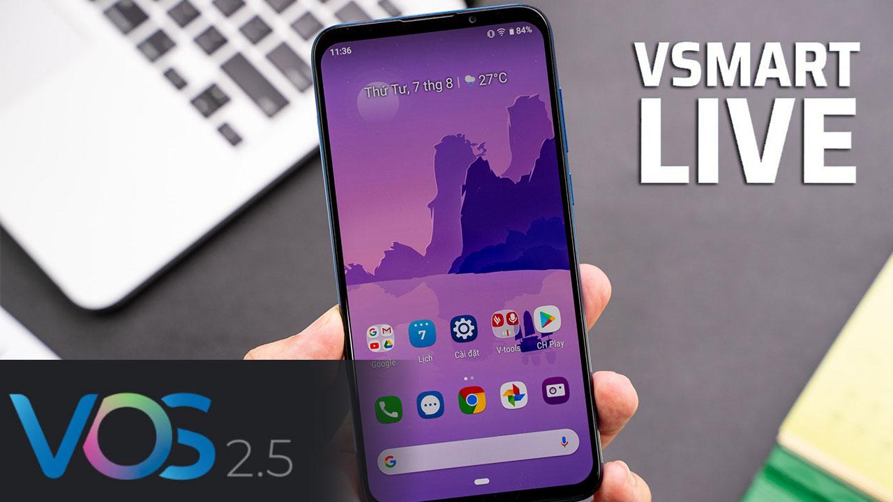 Vsmart Live chính thức được cập nhật giao diện VOS 2.5 từ hôm nay