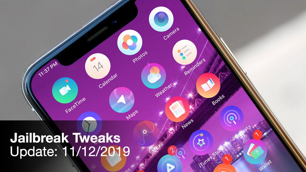 [11/12/2019] Tổng hợp danh sách các tweak nổi bật mới được phát hành dành cho thiết bị iOS đã jailbreak