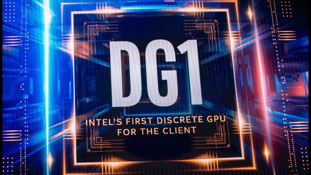[CES 2020] Intel ra mắt bộ xử lý đồ họa rời DG1 đầu tiên của riêng mình