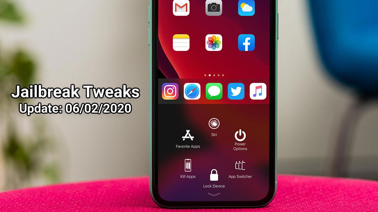 [06/02/2020] Tổng hợp một số tweak mới phát hành trong thời gian gần đây, dành cho thiết bị iOS đã jailbreak