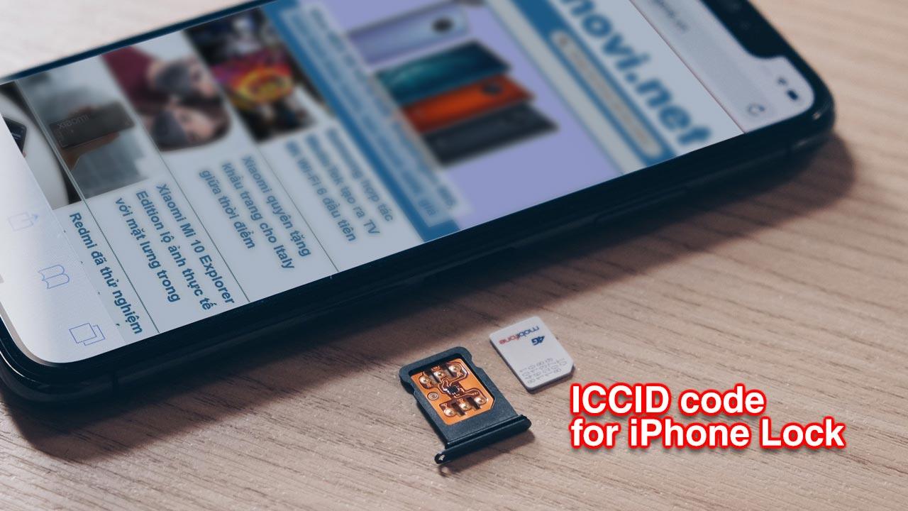 Xuất hiện mã ICCID mới, iPhone Lock bất ngờ hồi sinh sau gần 1 năm