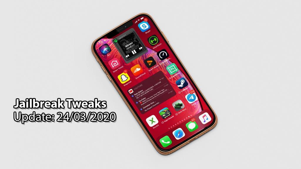 [24/03/2020] Tổng hợp một số tweak mới phát hành trong thời gian gần đây, dành cho thiết bị iOS đã jailbreak
