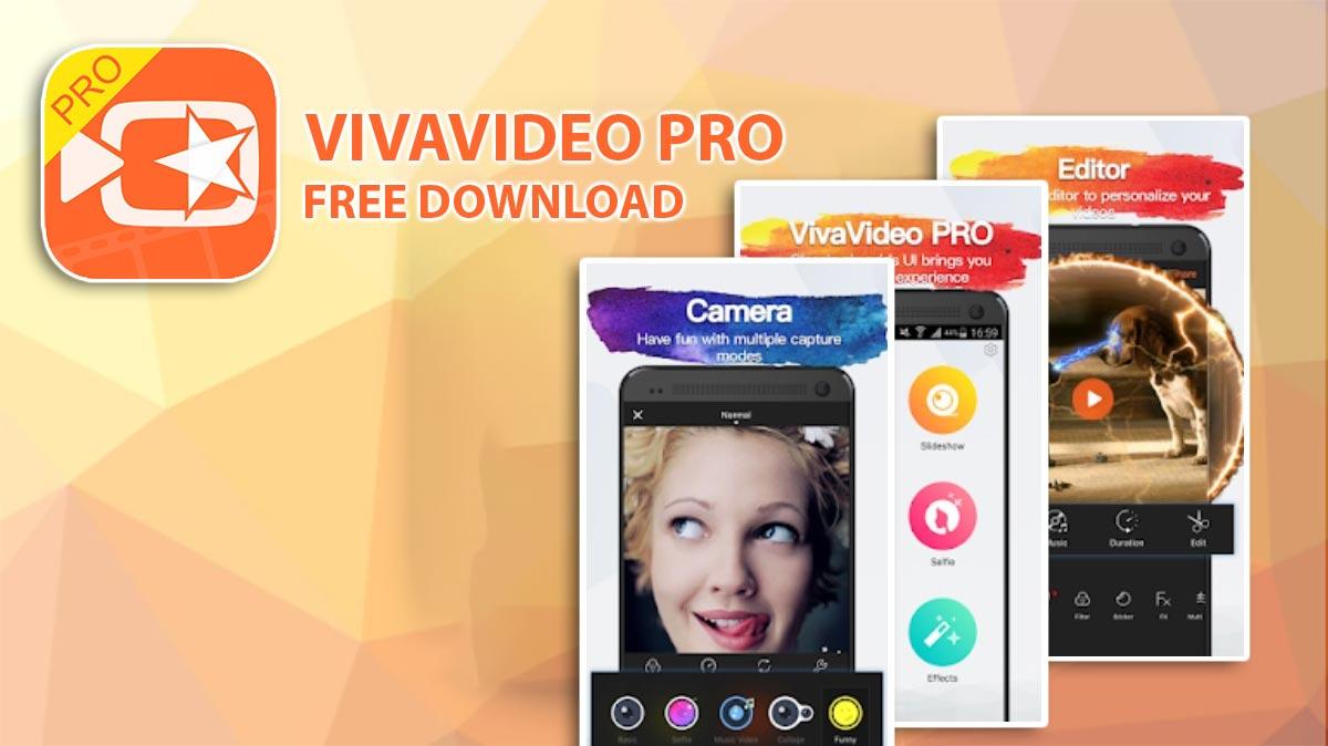 Chia sẻ APK Mod VivaVideo Pro phiên bản mới nhất đã mở khóa đầy đủ tính năng, mời anh em tải về