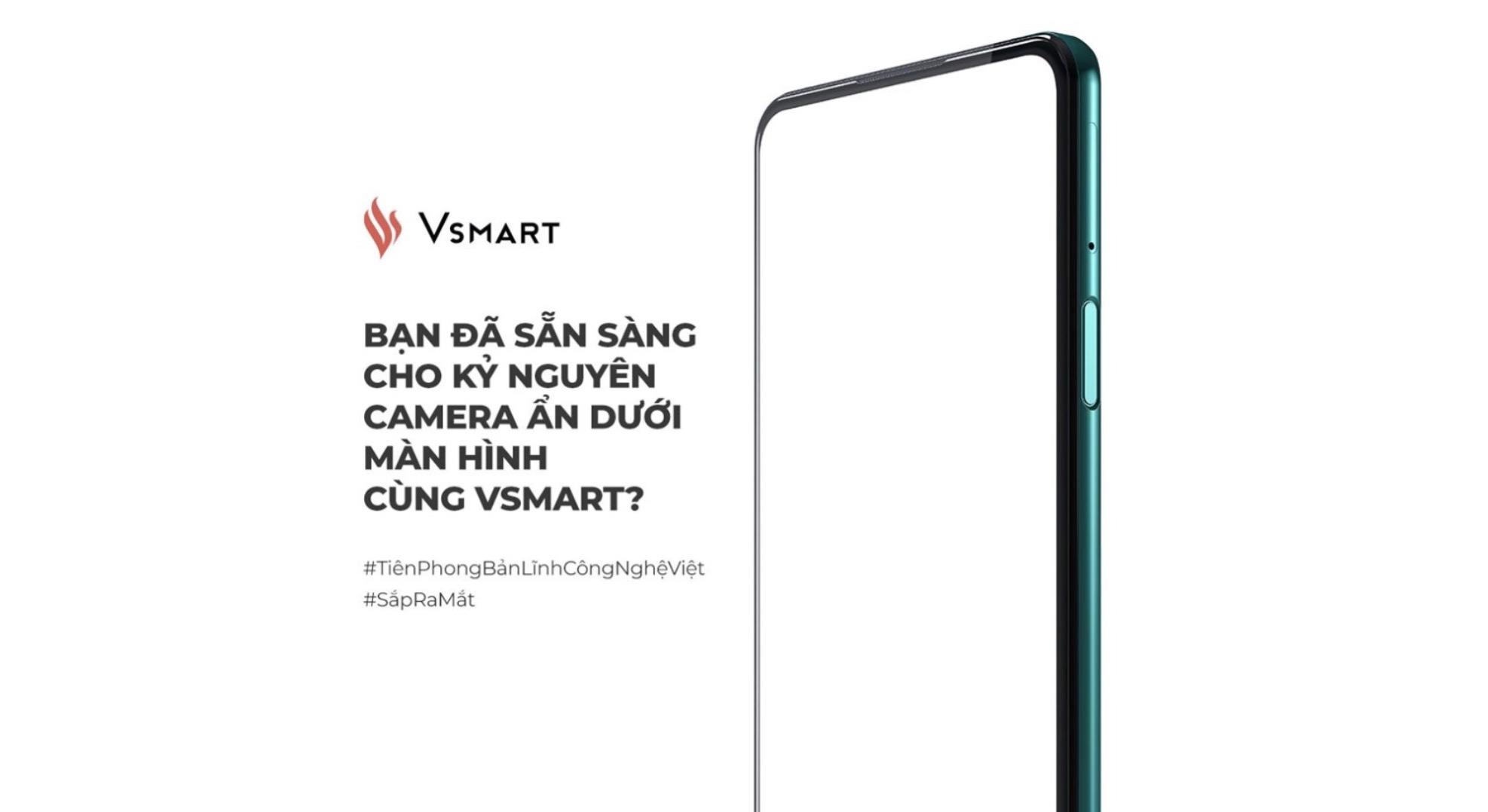 VinSmart xác nhận sắp ra mắt smartphone Vsmart với camera ẩn dưới màn hình