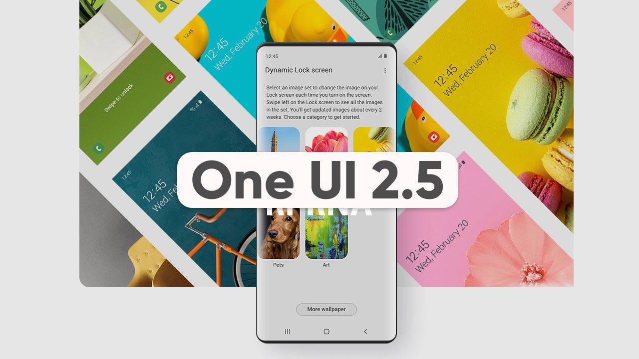 Samsung công bố danh sách những thiết bị được cập nhật One UI 2.5