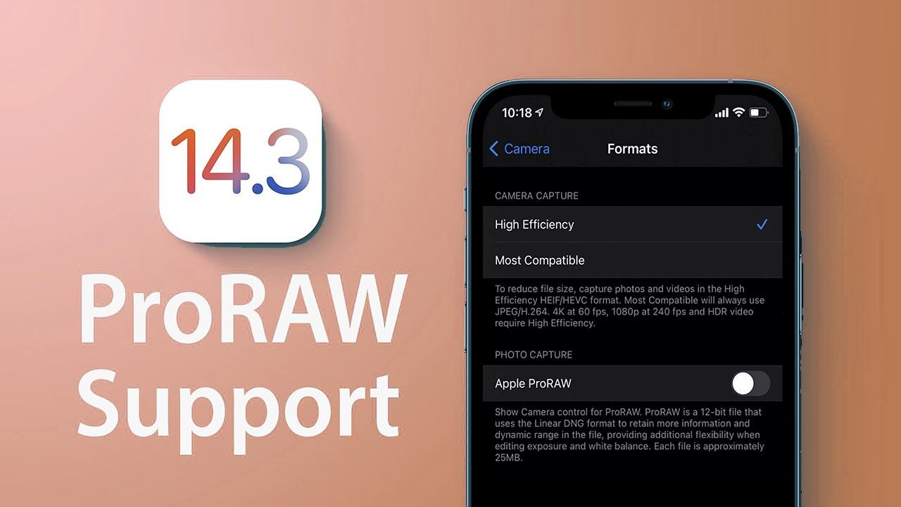 Apple ra mắt iOS 14.3: Kích hoạt tính năng chụp ảnh ProRAW, sửa lỗi tin nhắn gây khó chịu