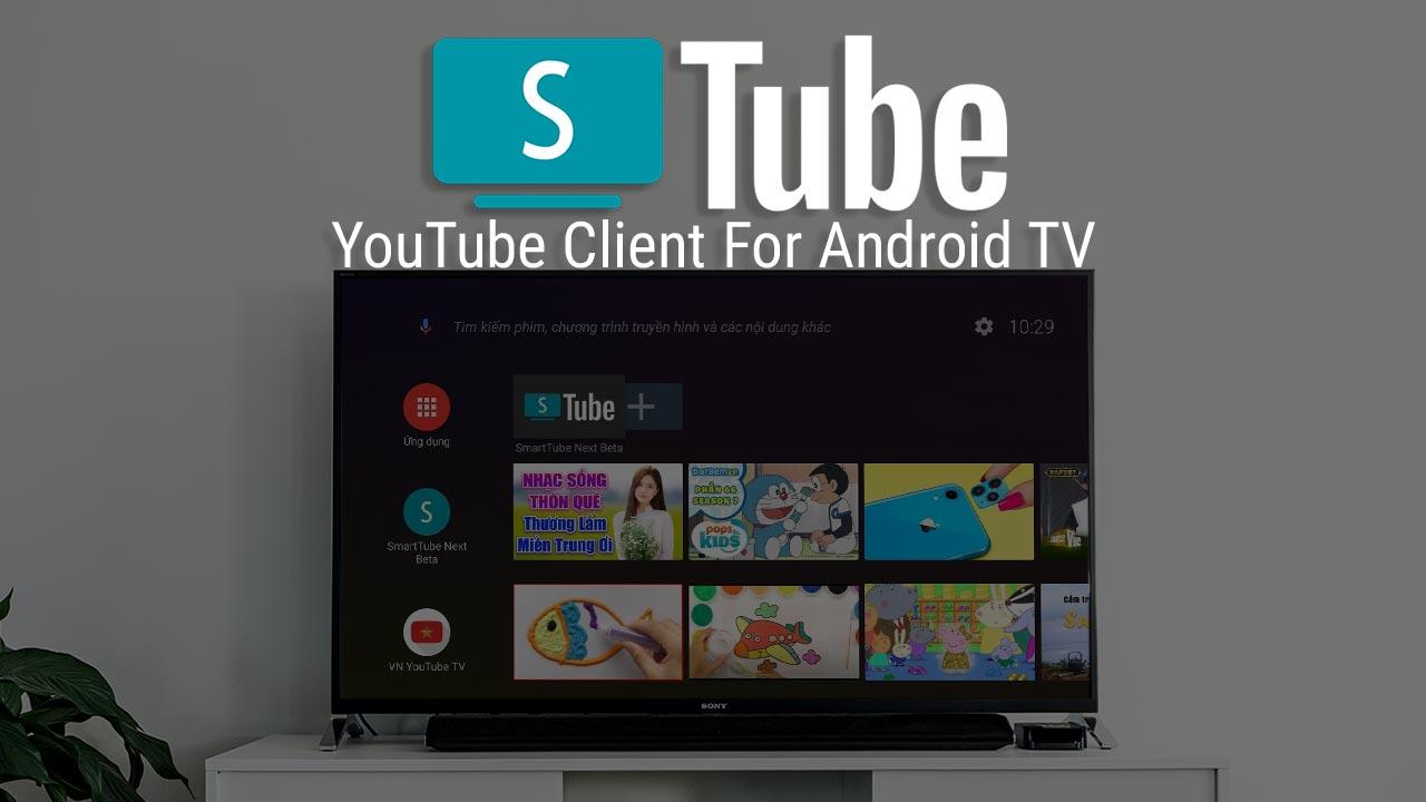 SmartTube Next Beta: ứng dụng xem YouTube không quảng cáo cho Android TV